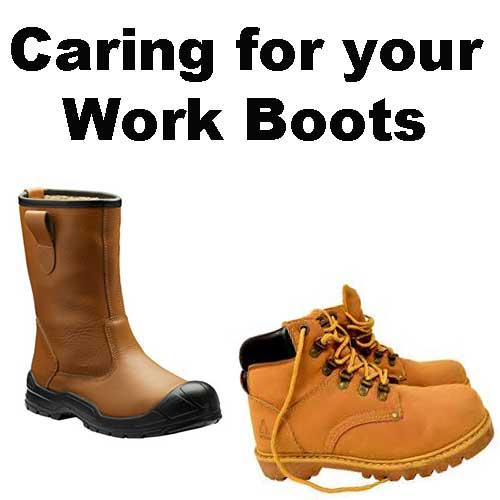 Caring for your work boots