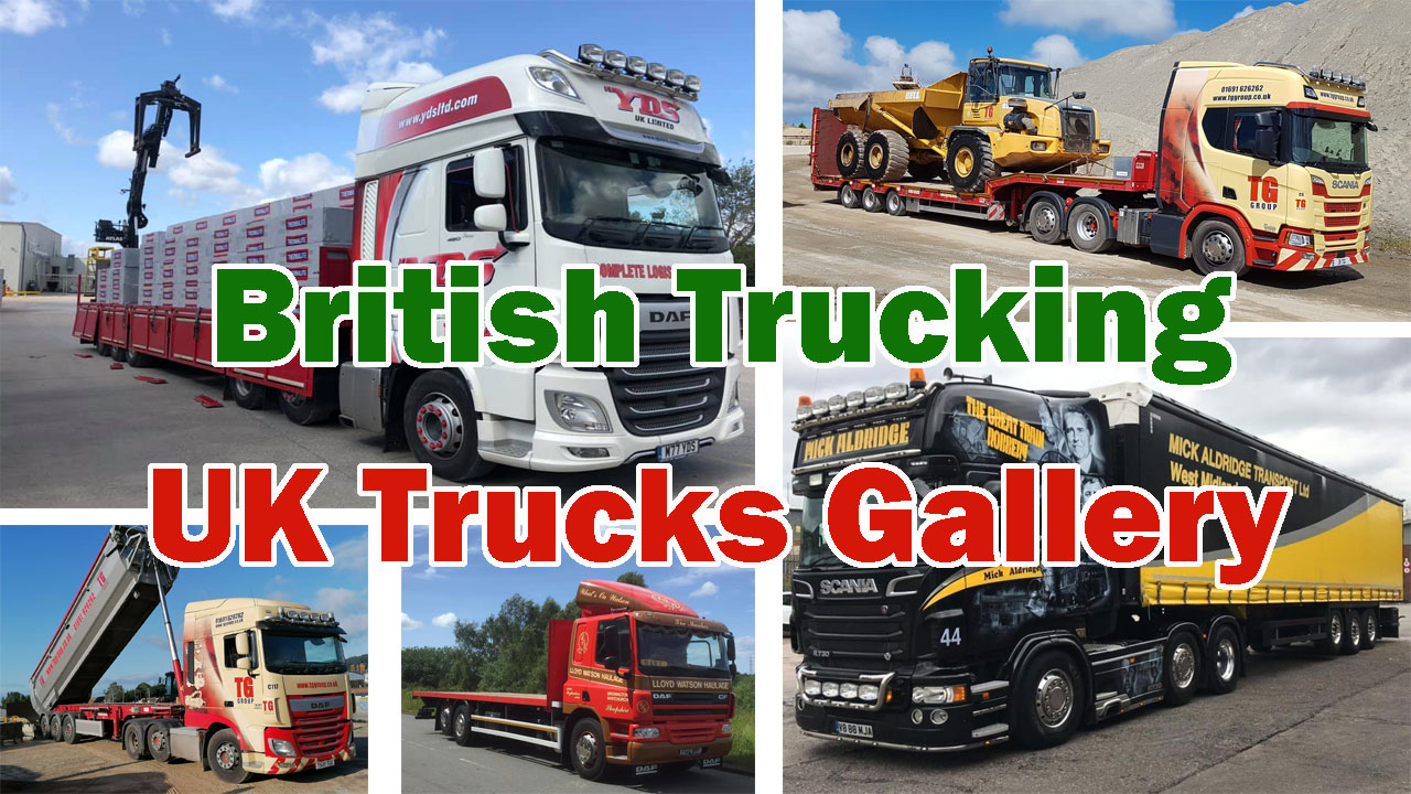 British Trucking UK Trucks Gallery