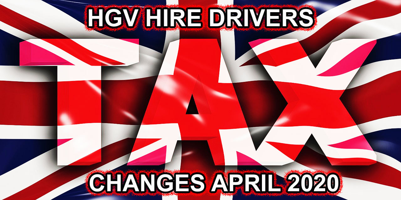 HGV Hire Drivers Tax Change April 2020