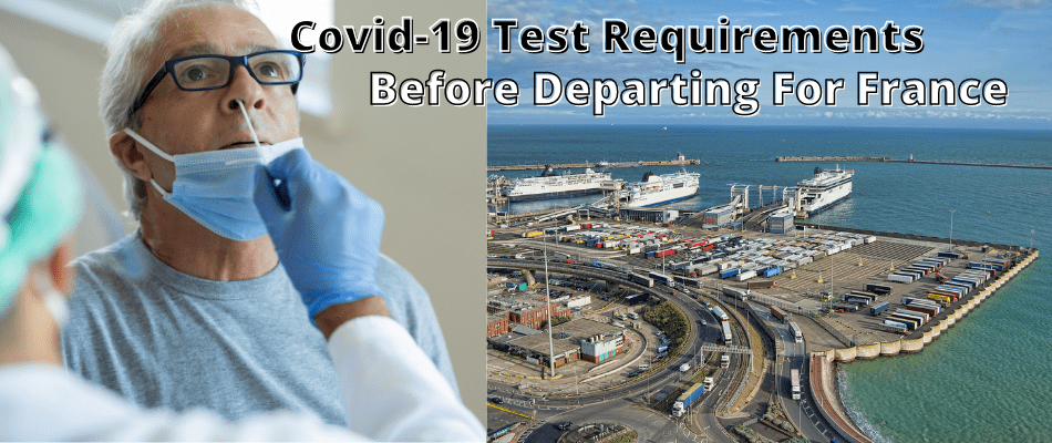 Truck Driver Covid Test Requirement Before Crossing Into France